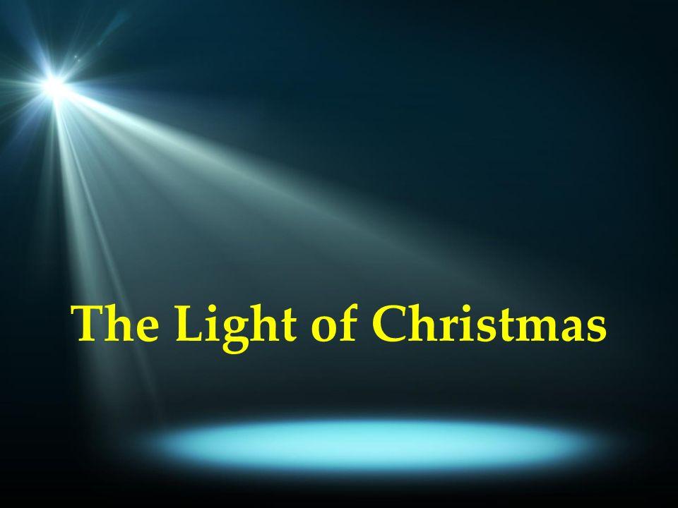 Light Of Christmas.The Light Of Christmas