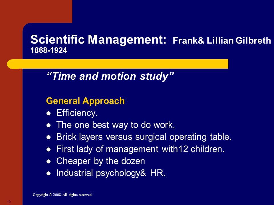 Scientific Management: Frank& Lillian Gilbreth 1868-1924