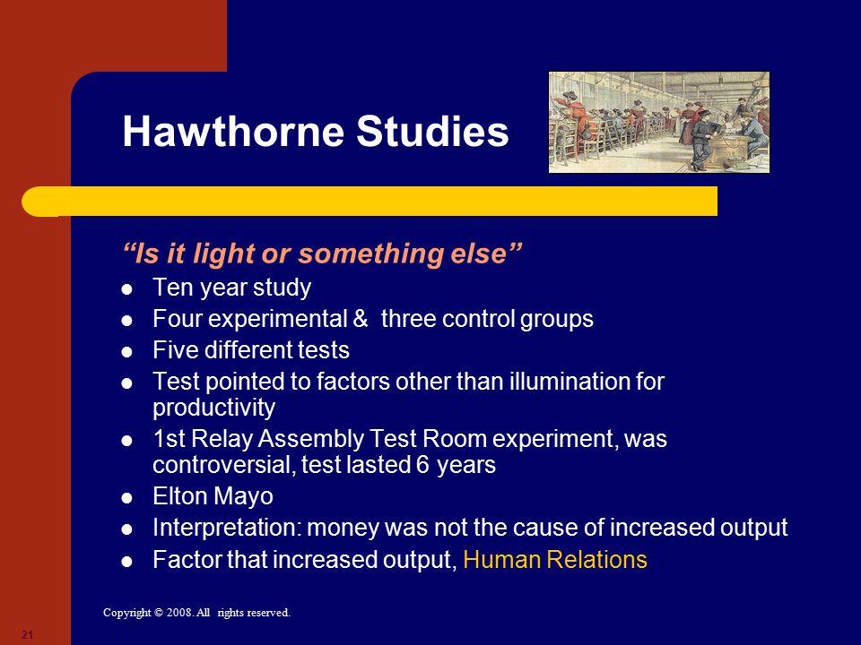Hawthorne Studies Is it light or something else Ten year study