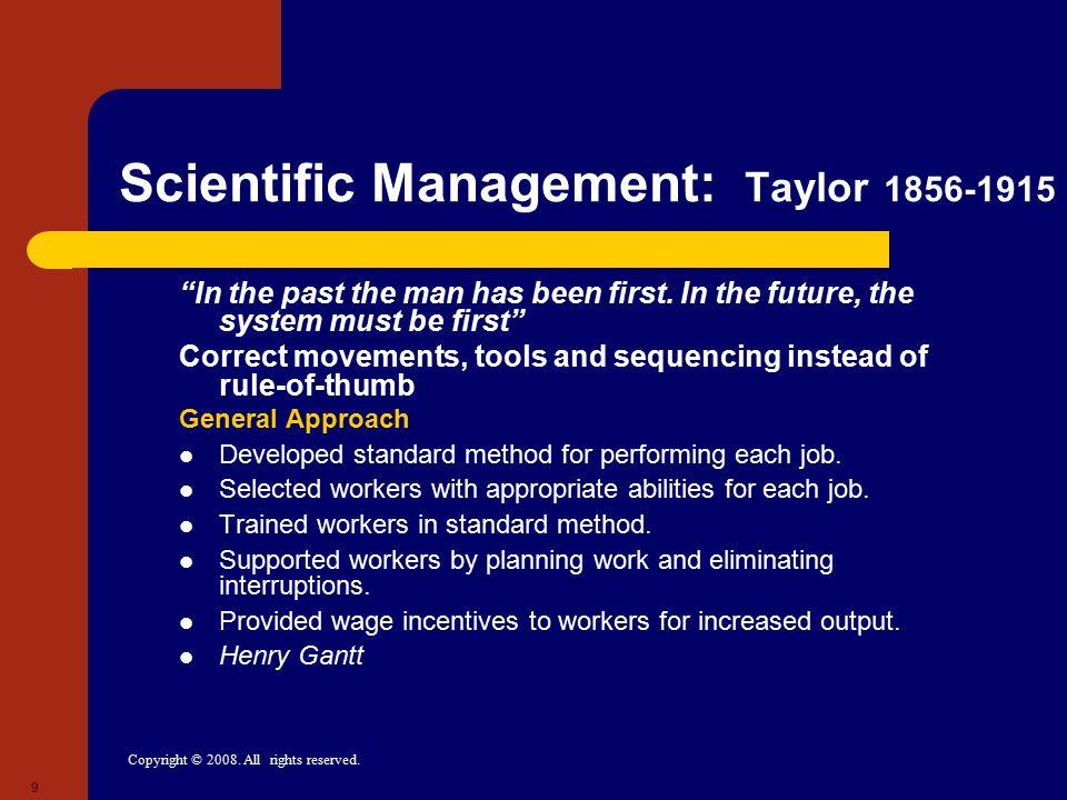 Scientific Management: Taylor 1856-1915