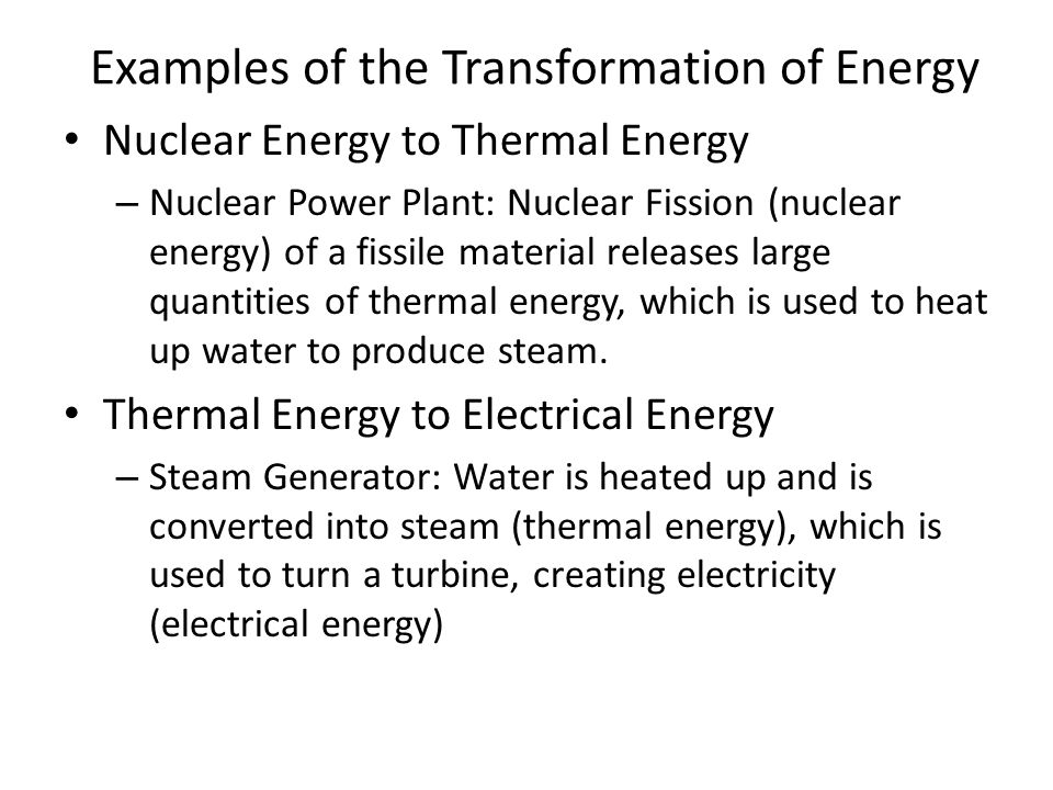 Energy energy energy ppt video online download examples of the transformation of energy sciox Image collections