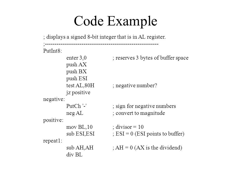 Code Example ; displays a signed 8-bit integer that is in AL register.