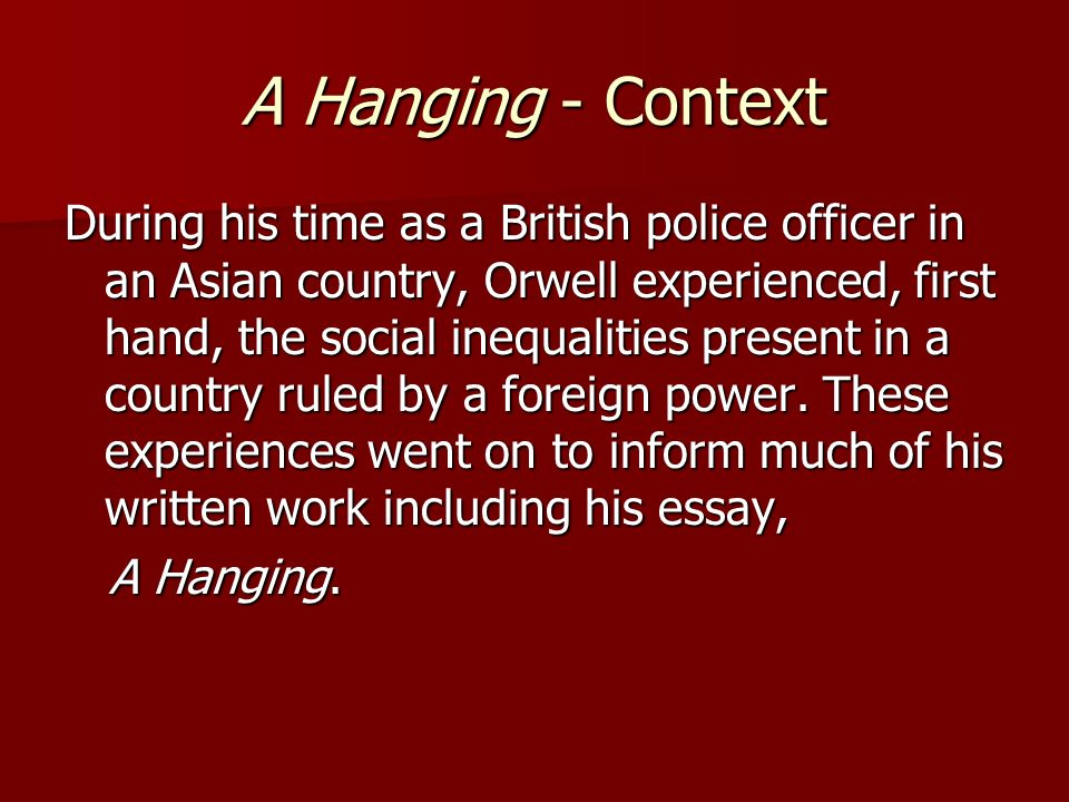 george orwell essay on hanging George orwell: essays questions and answers  george orwell: essays a hanging by george orwell answers: 1 asked by sarjit singh s #777756.