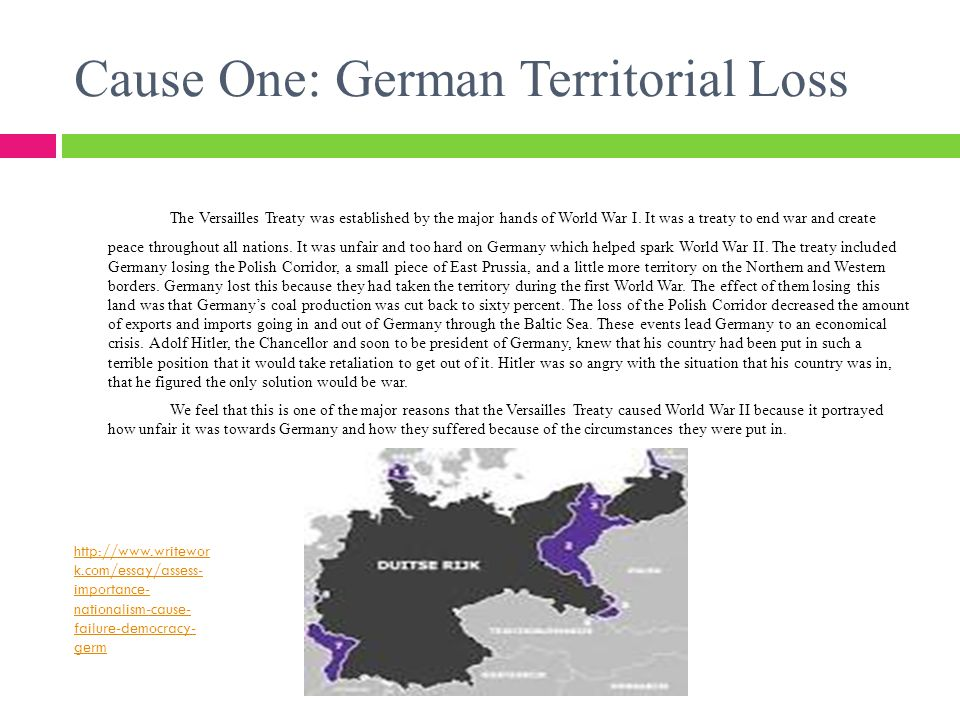 how did the versailles treaty help cause wwii ppt  how did the versailles treaty help cause wwii 2 cause one german territorial loss