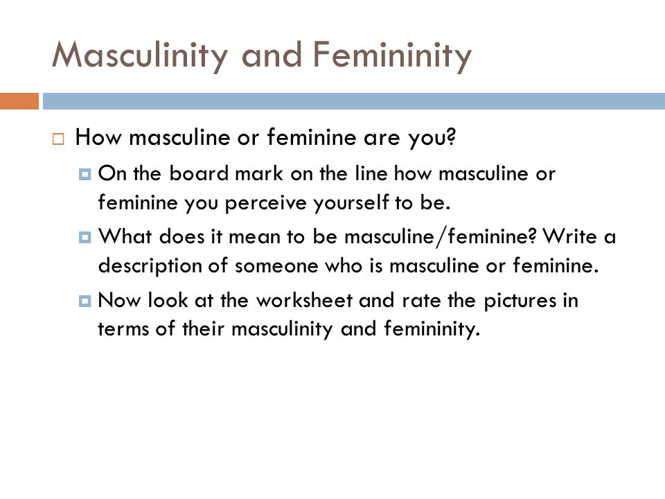 an analysis of the concepts of femininity and masculinity Concepts & trends entertainment fashion masculinity-femininity uncertainty avoidance femininity and masculinity is the property of its rightful owner.