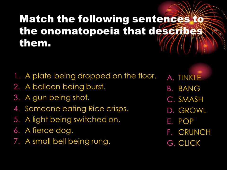 Onomatopoeia Definition Onomatopoeia Are Words That Sound Like The