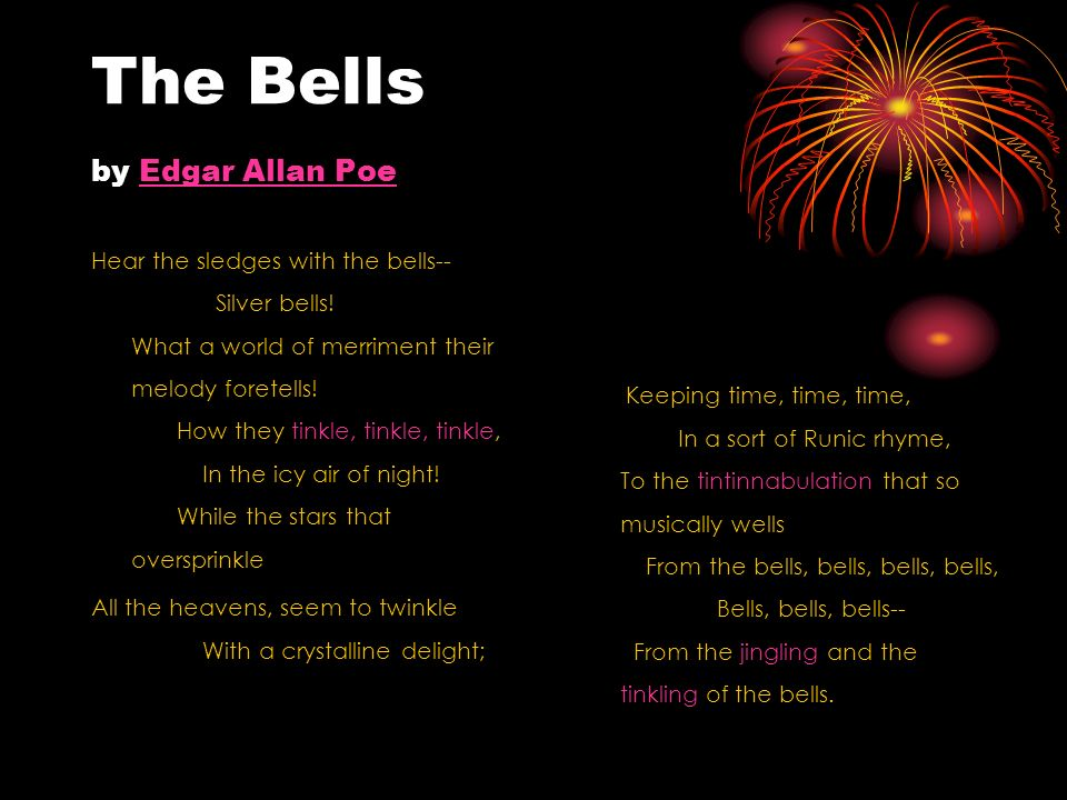 """an analysis of the bells by edgar allan poe """"the bells,"""" a poem written by edgar allan poe, conveys a cheerful tone through distinct sounds and repetition of words a deeply onomatopoeic poem, """"the bells."""