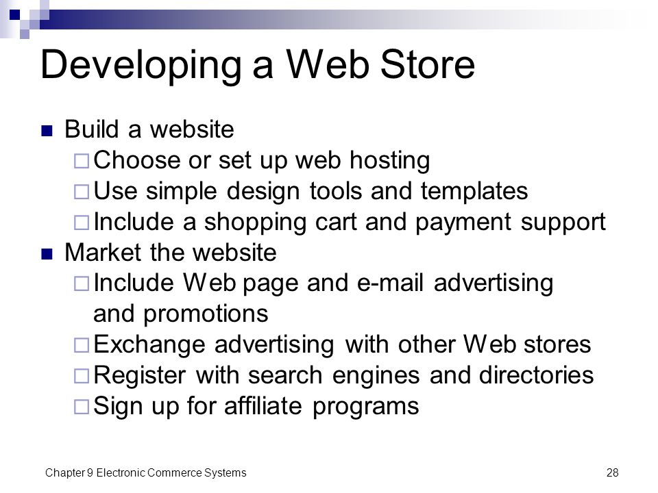 Developing a Web Store Build a website Choose or set up web hosting
