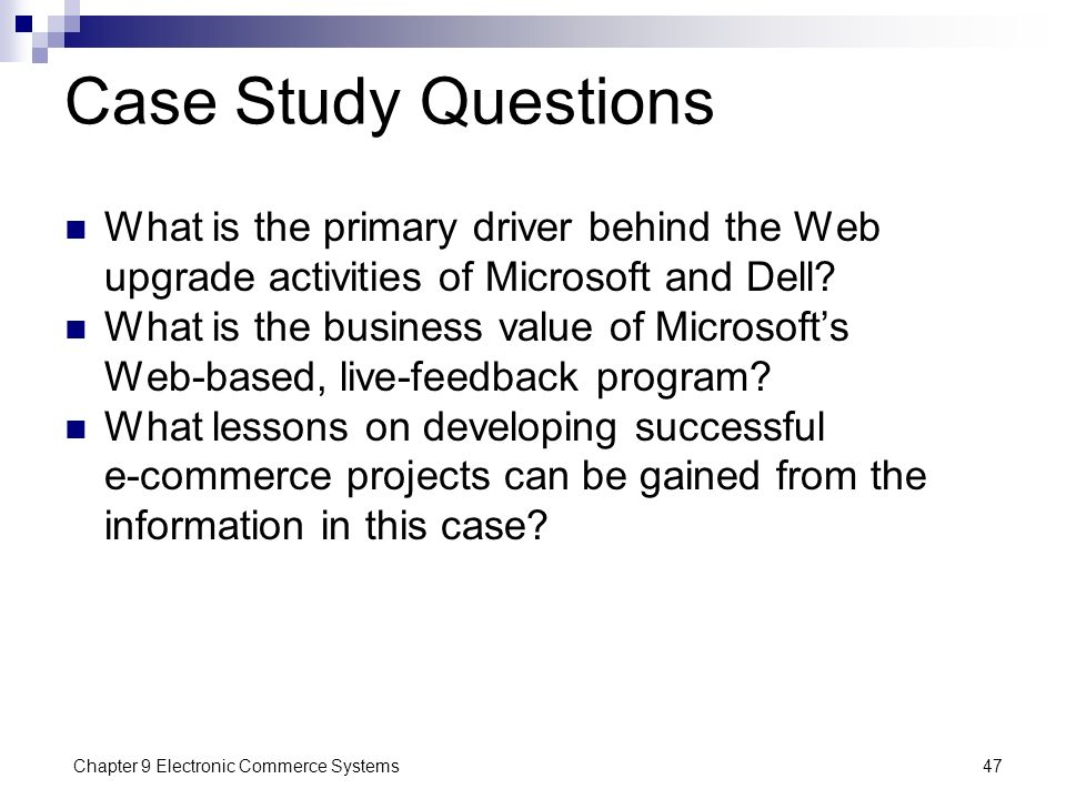 Case Study Questions What is the primary driver behind the Web upgrade activities of Microsoft and Dell