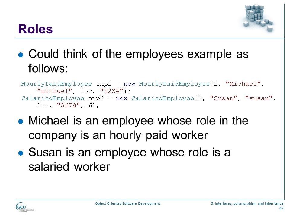 Roles Could think of the employees example as follows: