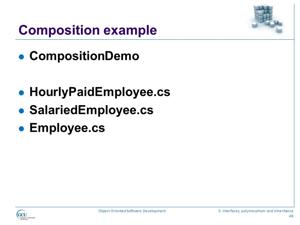 Composition example CompositionDemo HourlyPaidEmployee.cs