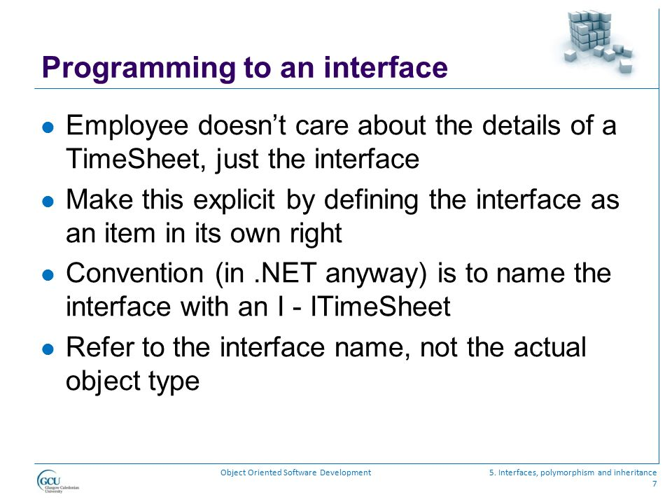 Programming to an interface