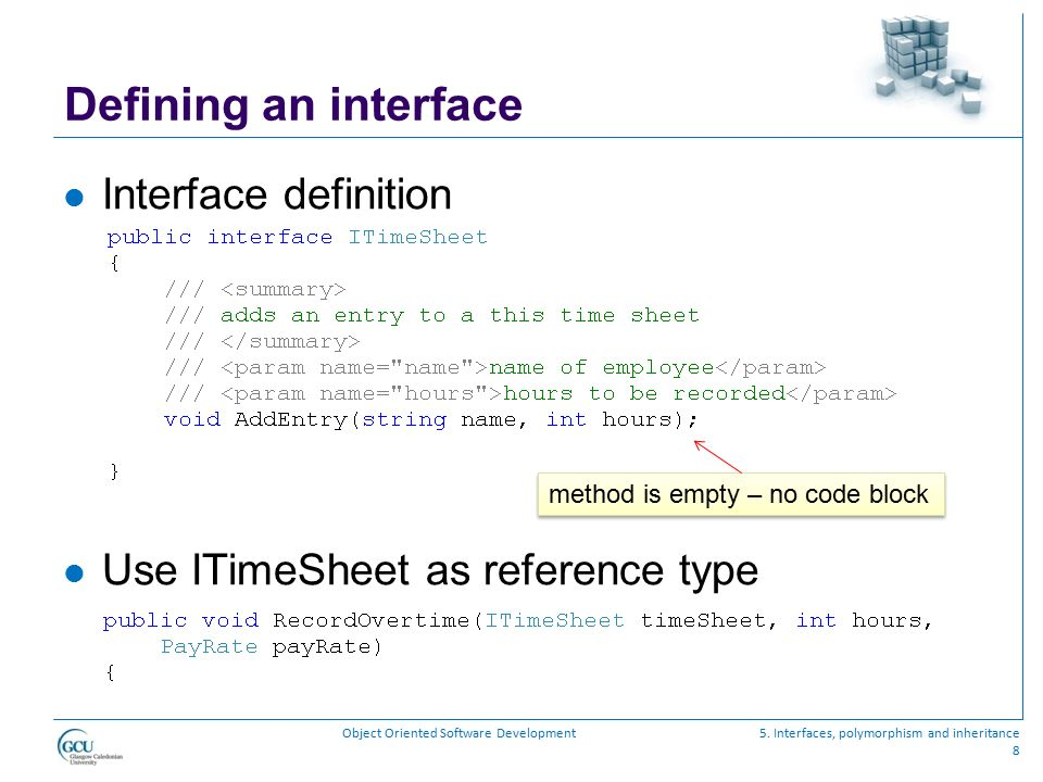 Defining an interface Interface definition