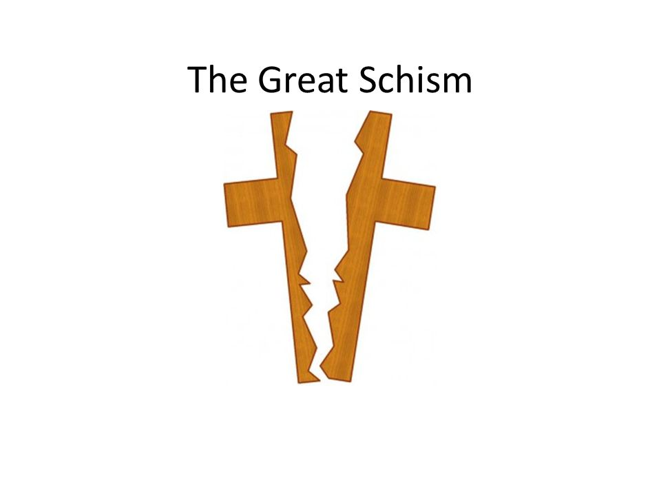 a history of the great schism in catholic church Considering church history before the great schism of 1054 ce, which church is the original church, the catholic or orthodox churches.