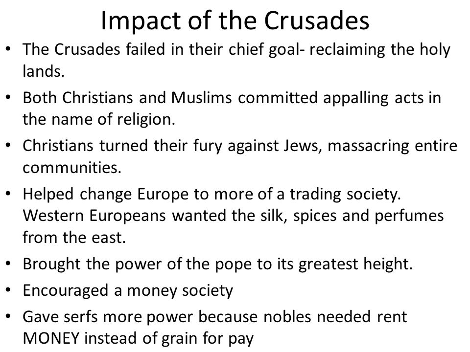 How crusades impacted the changes of the feudal system structure in europe
