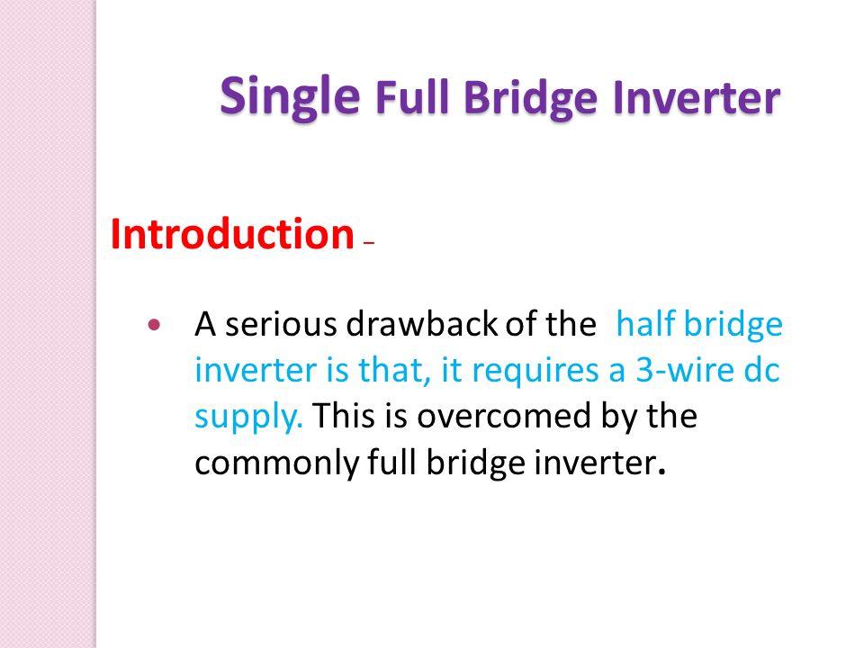 Single Full Bridge Inverter