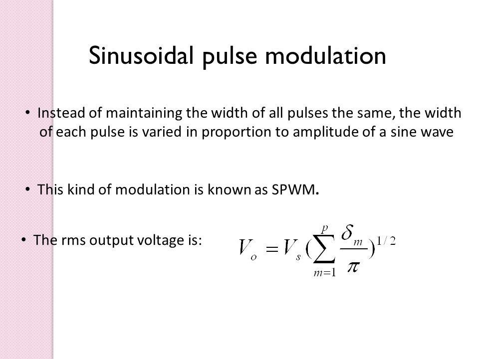 Sinusoidal pulse modulation