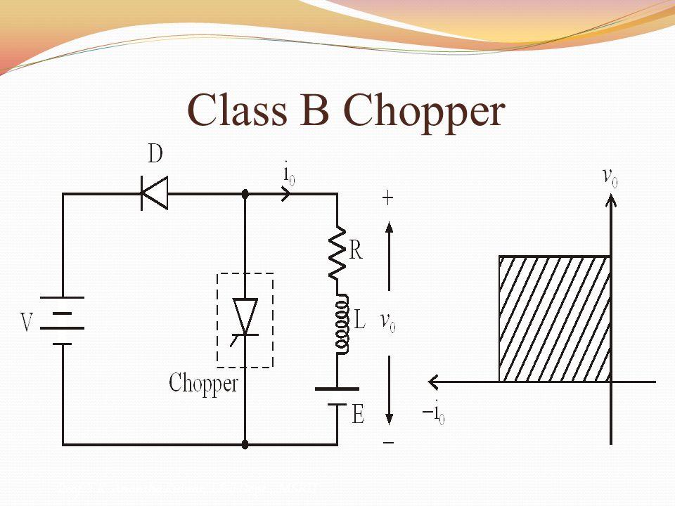 Class B Chopper Prof. T.K. Anantha Kumar, E&E Dept., MSRIT