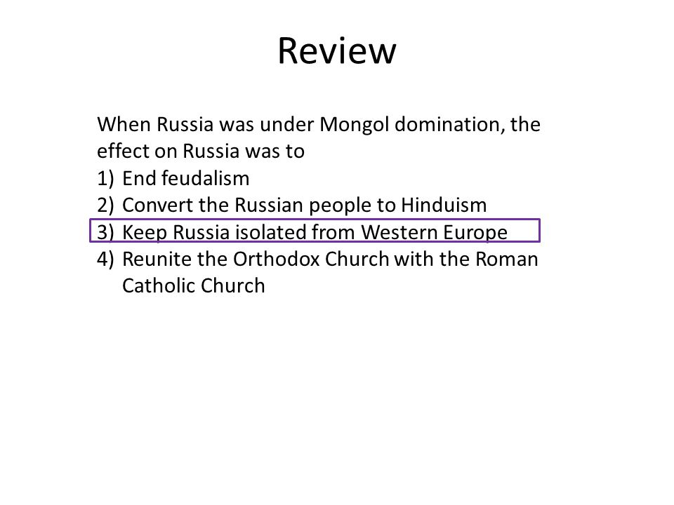 mongol and russia effects Mongol conquests much greater than arab conquests, but short-lived christian   collected tribute from russians without integrating into russian society like.