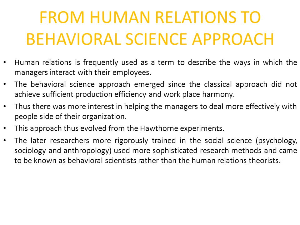 elton mayo behavioral approach The hawthorne effect - mayo studies in employee motivation the hawthorne effect in essence, the hawthorne effect, as it applies to the workplace, can be summarized as employees are more.