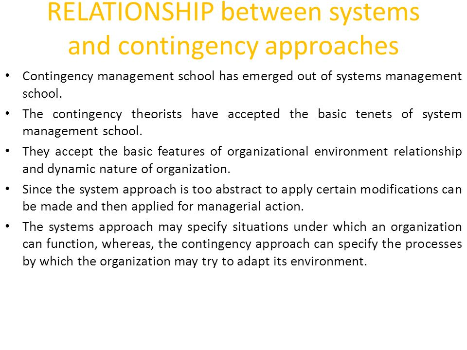 contingency system approach Are you task- or relationship-focused as a leader fiedler's contingency model argues that different leadership styles work best in different situations.