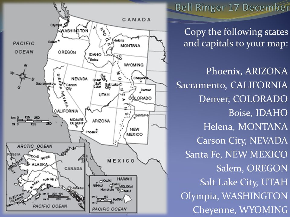Sacramento Colorado Map.Bell Ringer 17 December Copy The Following States And Capitals To