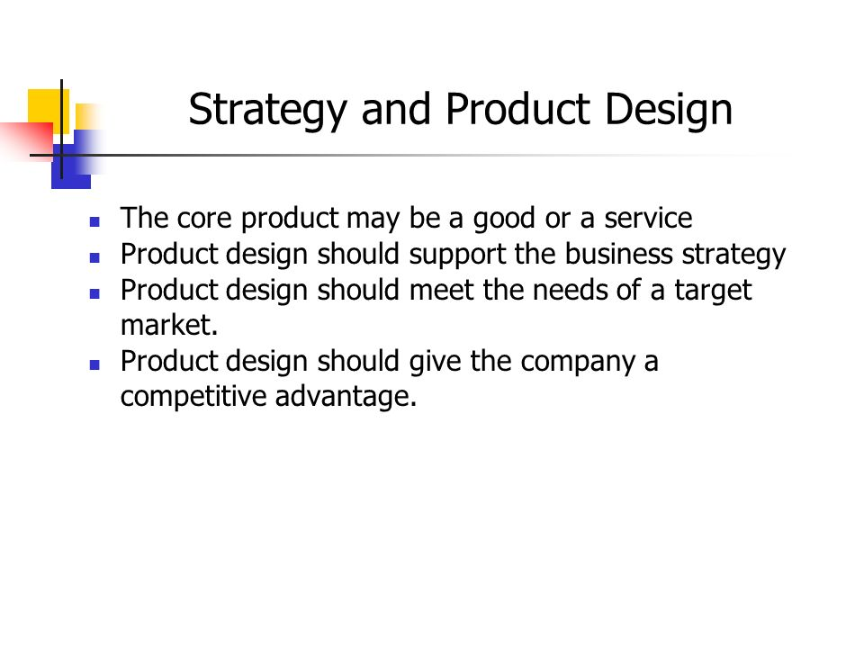 Designing goods and services and process selection ppt for Product design strategy