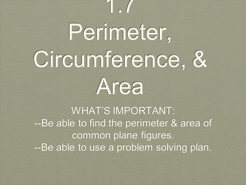 17 Perimeter, Circumference, & Area