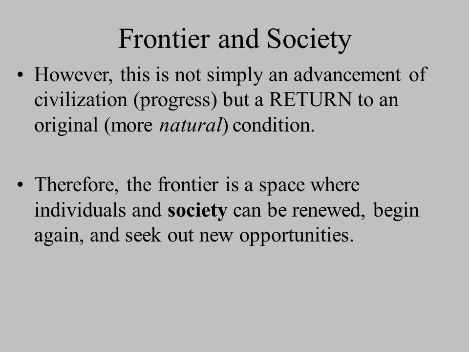 frontier thesis in simple terms Us history i honors frontier thesis jan 14, 2012 frontier thesis analysis throughout the early 20th century, fredrick jackson turner changed many people's.