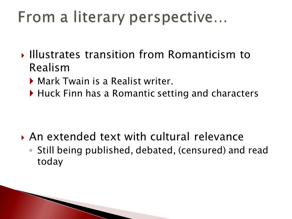 Examples of romanticism and realism in the crucible and huckleberry finn