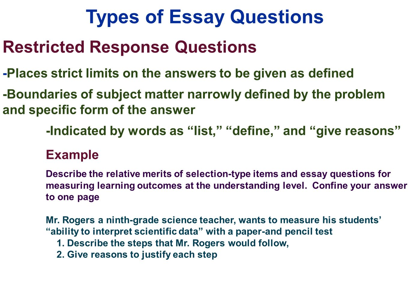 essay tests Before the exam review old exam questions, or write and answer your own questions write a key word outline for each question, listing details and examples.