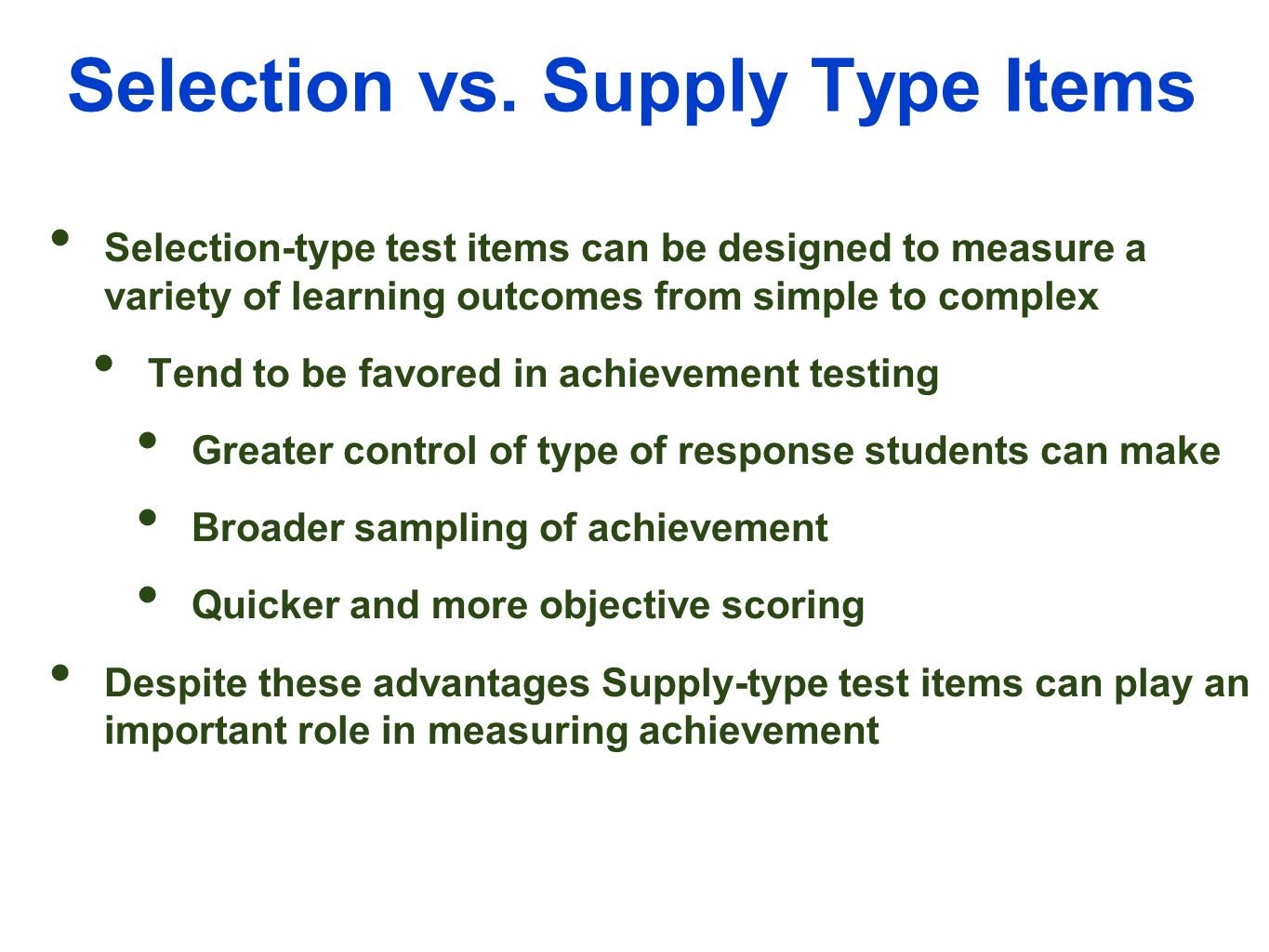 essay-type test items Research and theory test construction: writing items requires a decision about the nature of the item or question to which we ask students to respond.