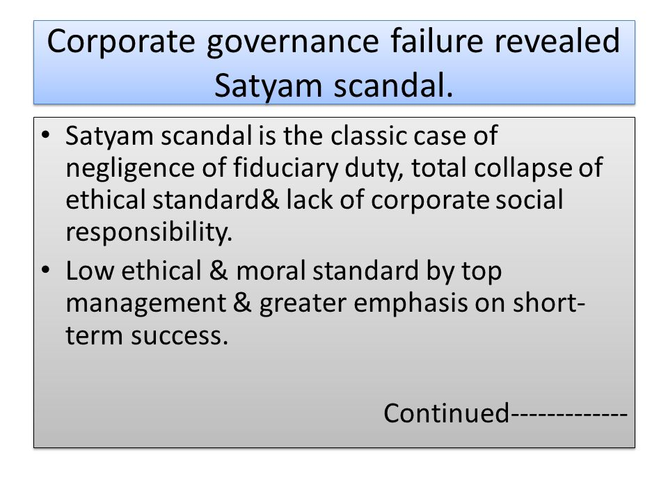 Satyam Case Study - Management Issues
