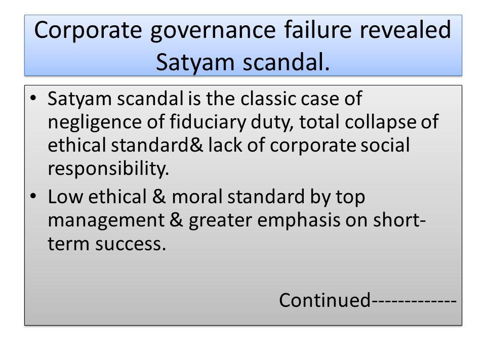governance failure at satyam Custom governance failure at satyam harvard business (hbr) case study analysis & solution for $11 finance & accounting case study.