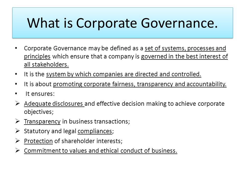 disclosure and corporate governance an overview essay Corporate governance is the set of processes, customs, policies, laws, and institutions affecting the way a corporation is directed, administered or controlled among the principles of corporate governance are the rights and equitable treatment of shareholders and other stakeholders.