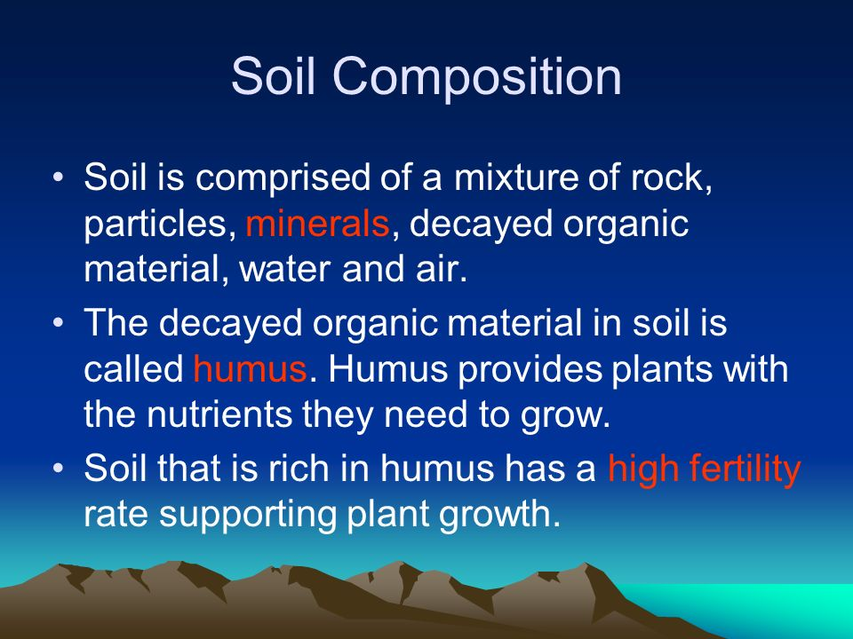 How soil forms ppt video online download for What is rich soil called