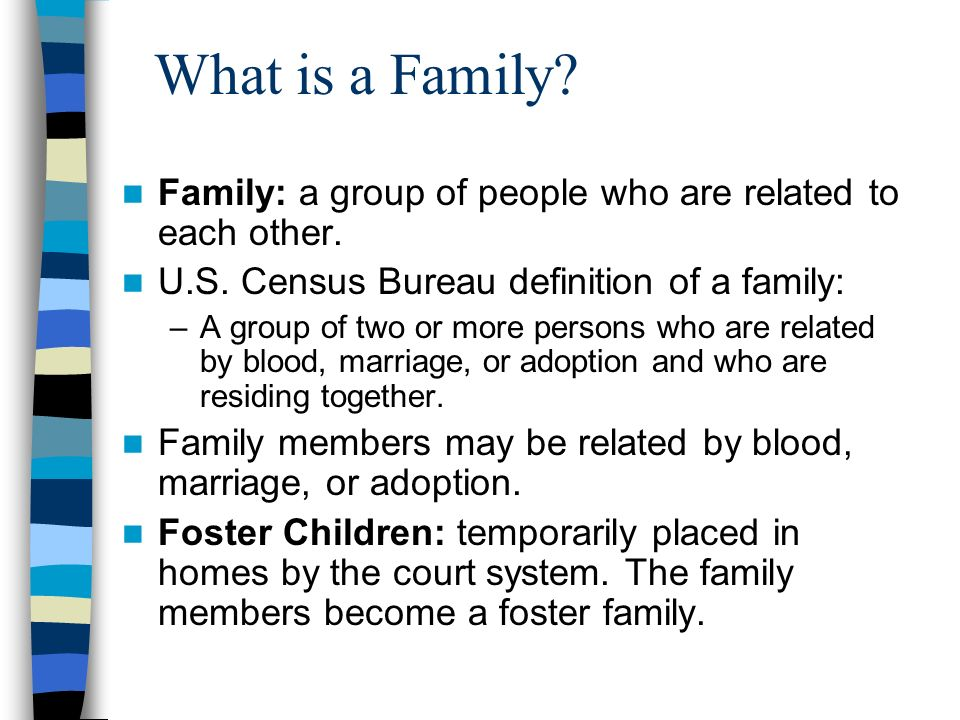 """my definition of family is people Title: my family my account my """"blood is thicker than water,"""" my definition of family in my mind, a family is simply a group of people, who."""