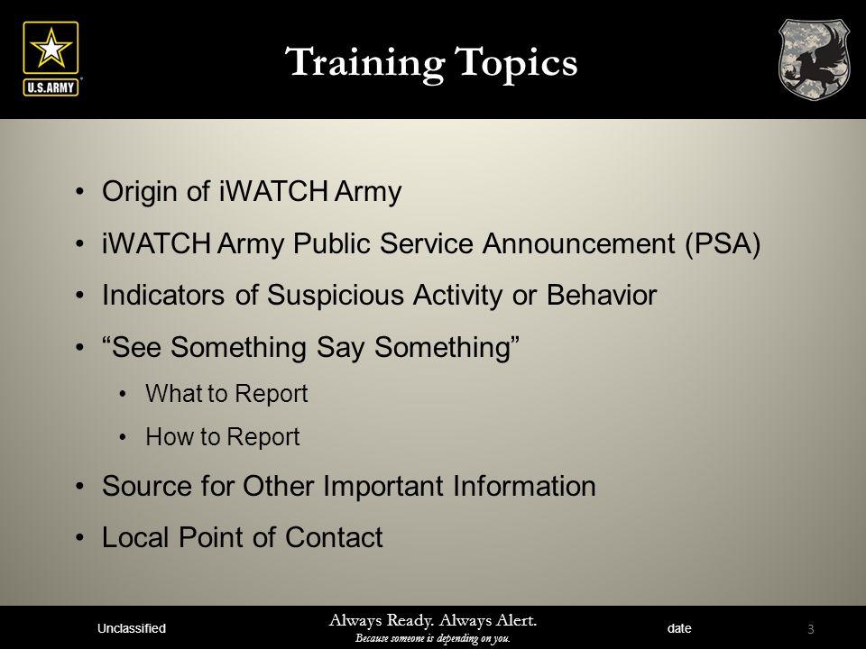 Training Topics Origin of iWATCH Army