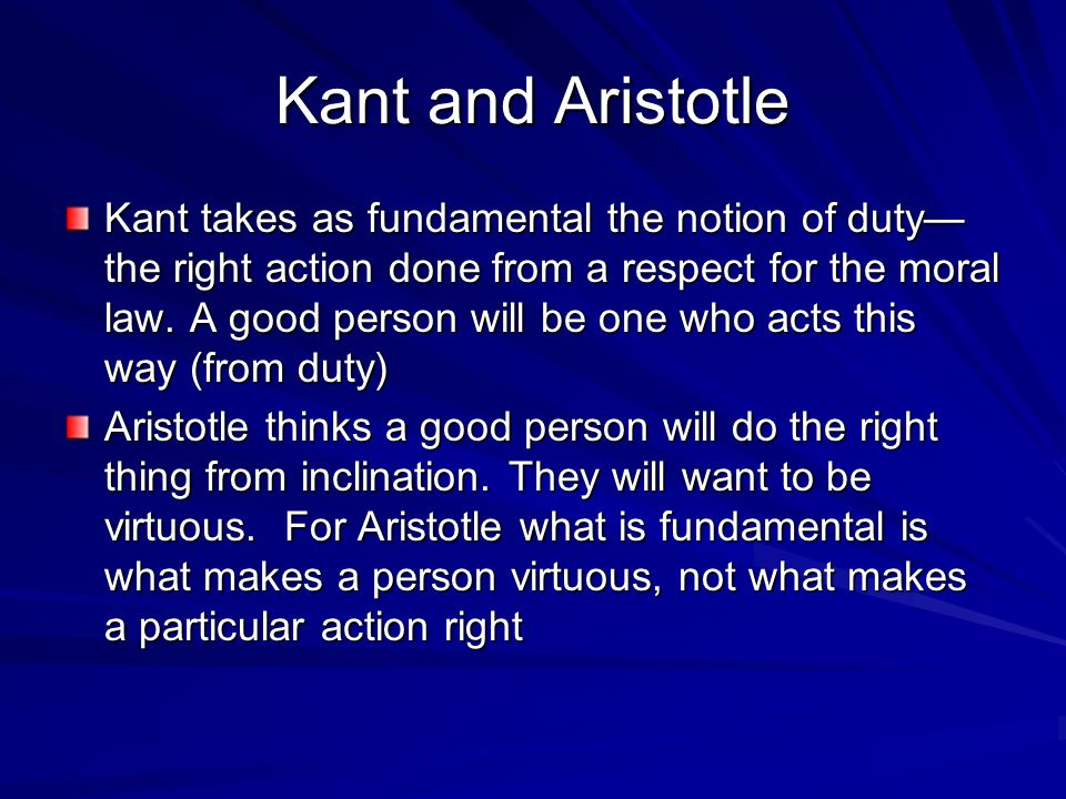 What are the similarities and differences in the ethical theories of Aristotle and Immanuel Kant?