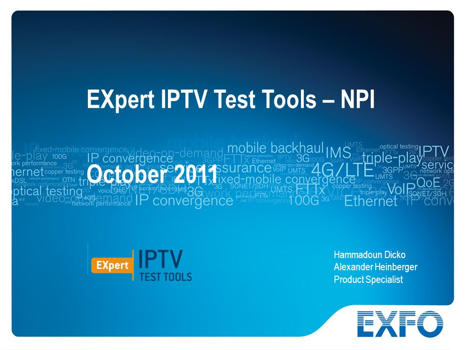 EXpert IPTV Test Tools – NPI October 2011
