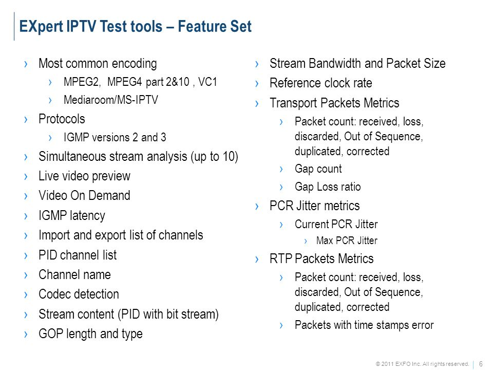 EXpert IPTV Test tools – Feature Set