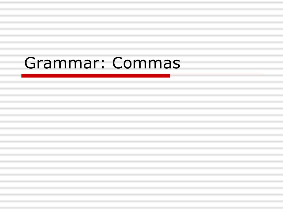 how to use commas with and