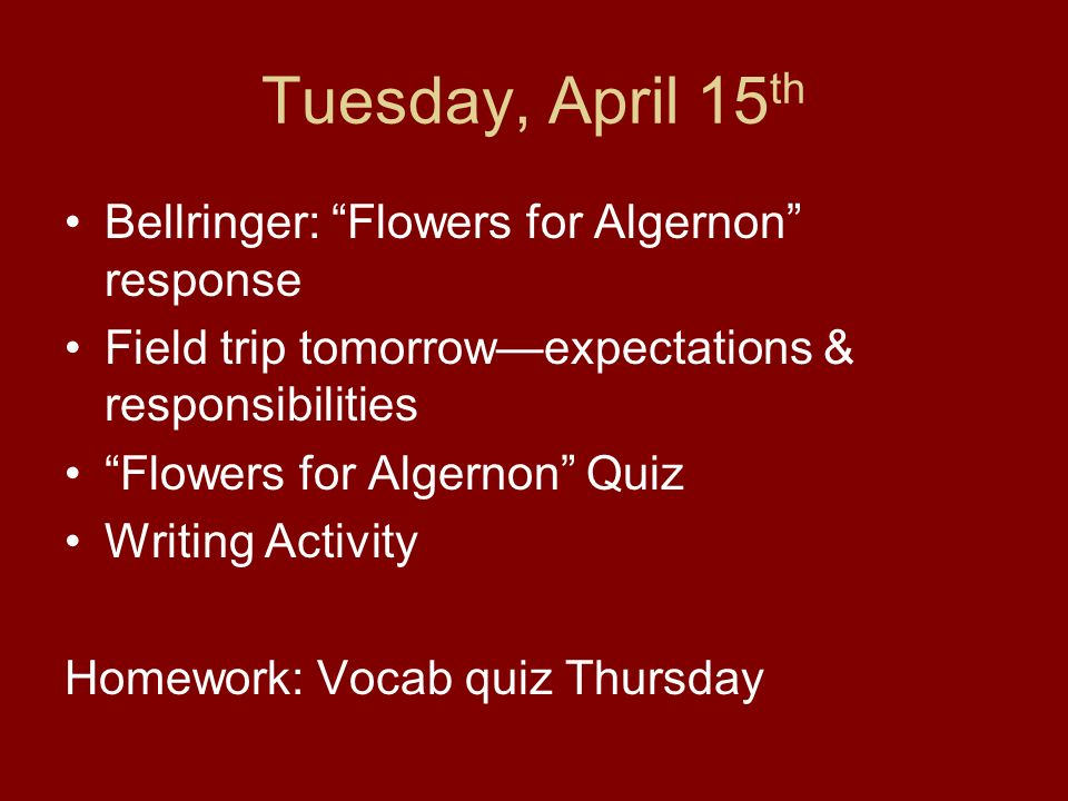 monday th bellringer punctuation vocabulary ppt  tuesday 15th bellringer flowers for algernon response