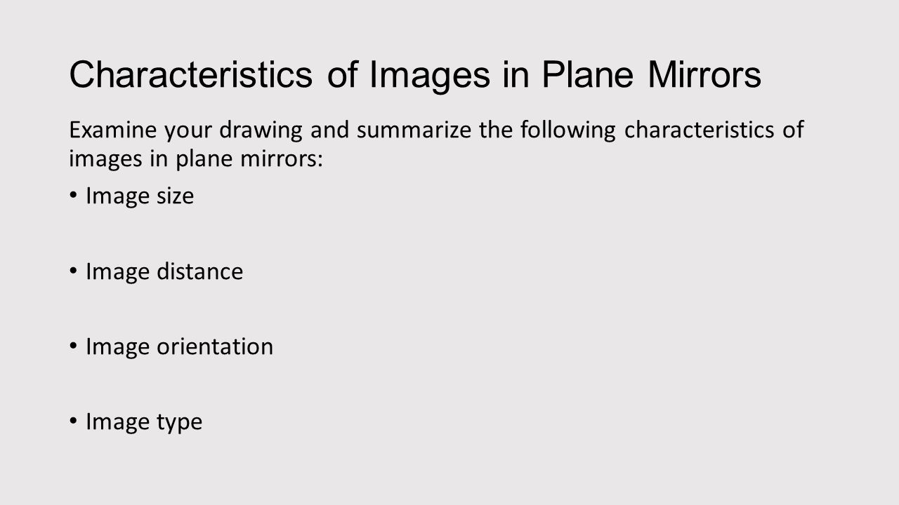 Ray diagrams for plane mirrors ppt download characteristics of images in plane mirrors pooptronica Choice Image