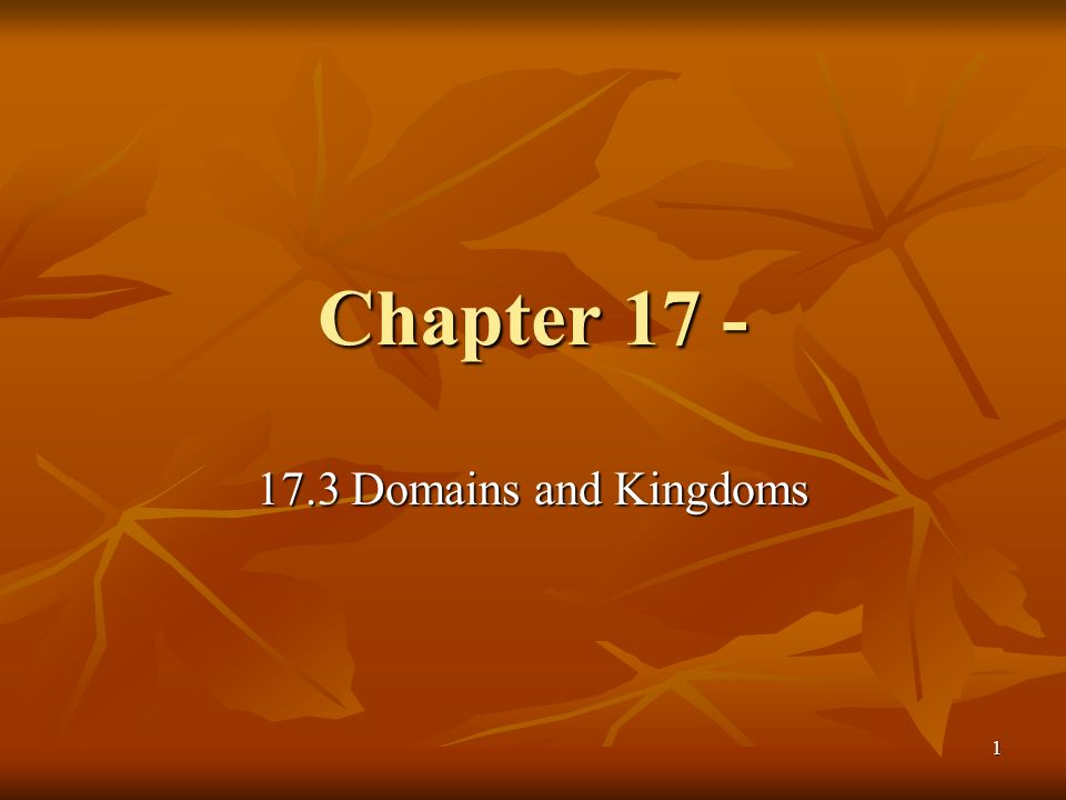 Chapter Domains and Kingdoms