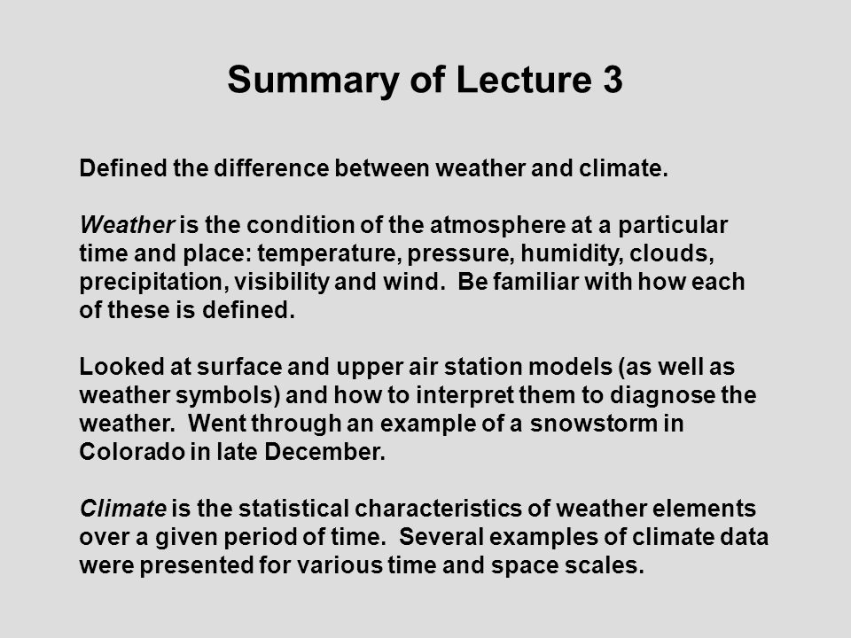 Nats 101 section 6 lecture 3 weather vs climate ppt for What is the difference between space and place