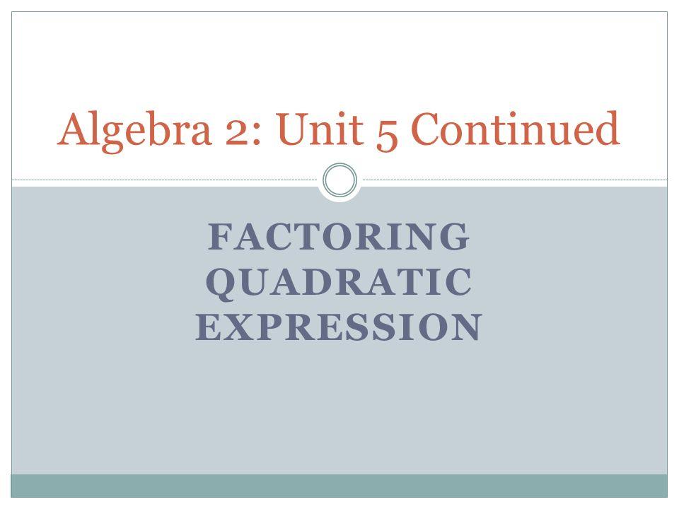 Algebra 2: Unit 5 Continued - ppt video online download