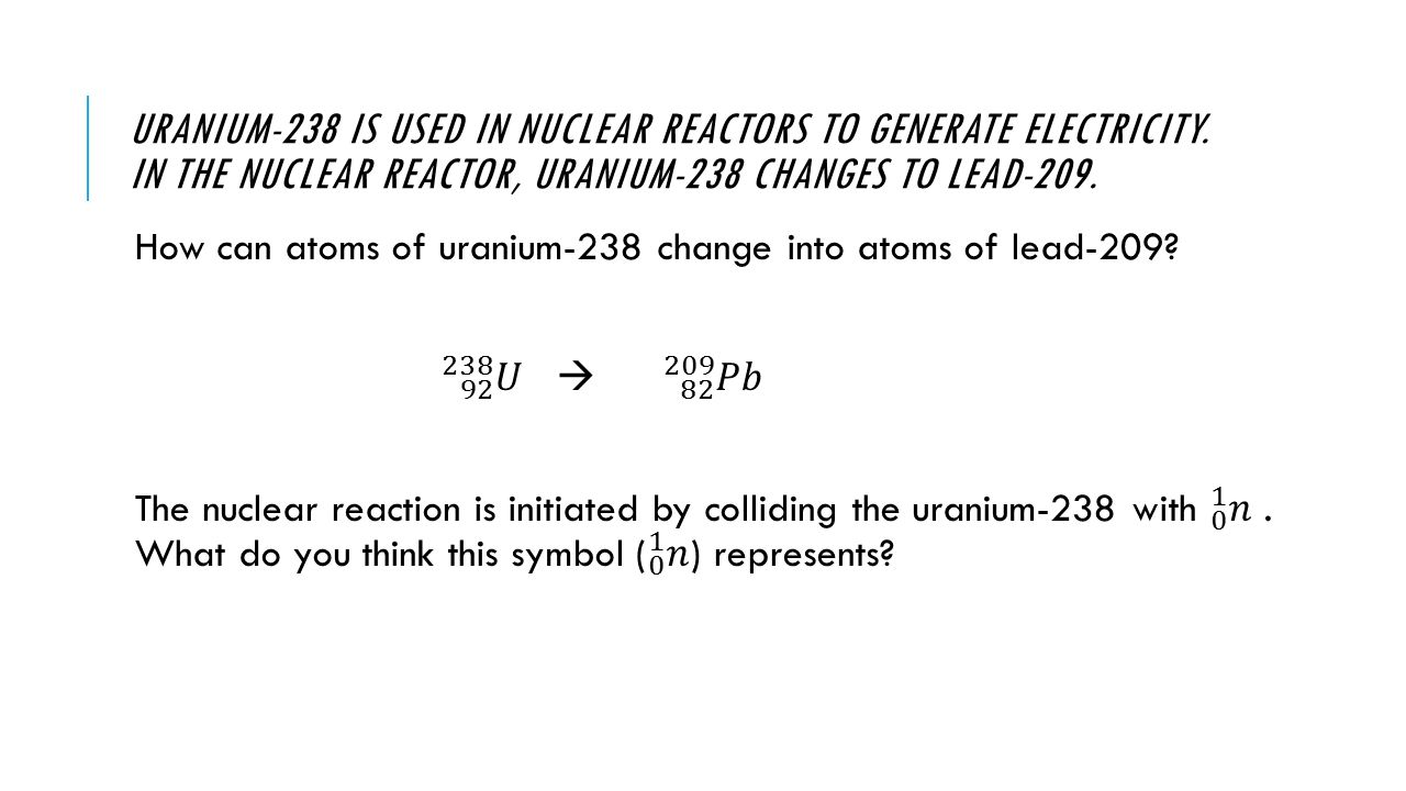 Next class is review day unit test on tuesday ppt video online 6 uranium 238 gamestrikefo Choice Image