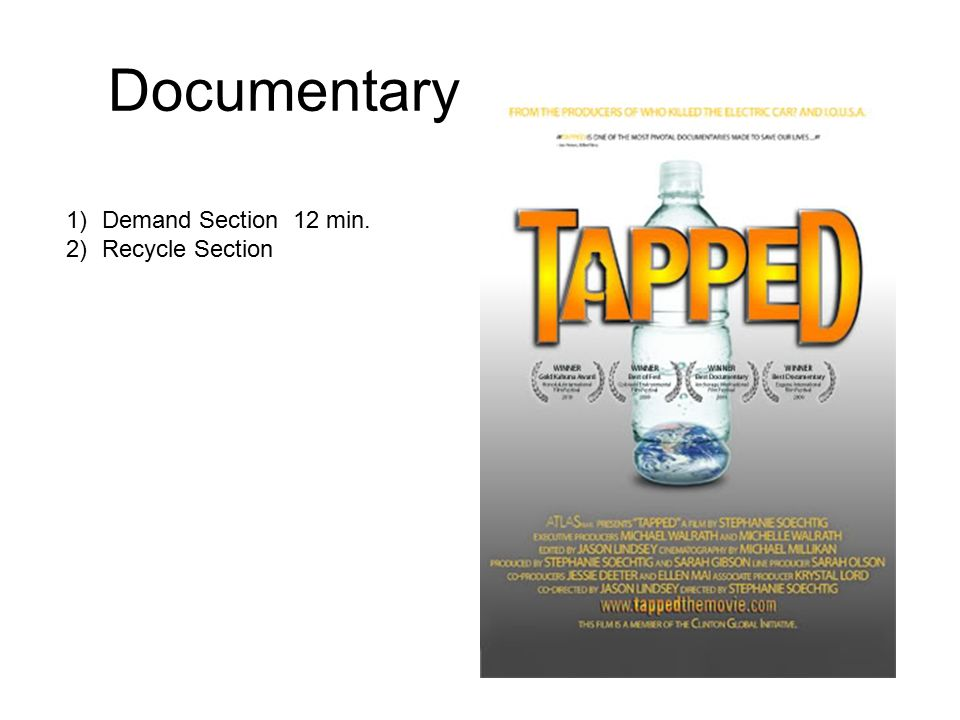 Documentary Demand Section 12 min. Recycle Section