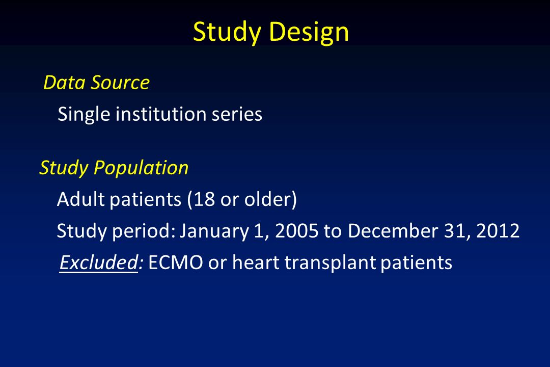 Study Design Data Source Single institution series Study Population
